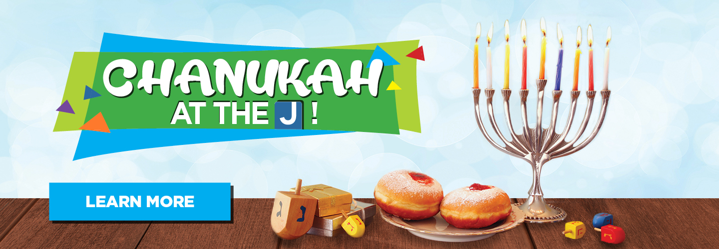 Learn more about Chanukah at the J!